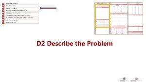 D 2 Describe the Problem Describe the Problem