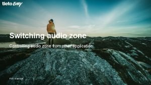 Switching audio zone Controlling audio zone from other
