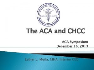 The ACA and CHCC ACA Symposium December 16