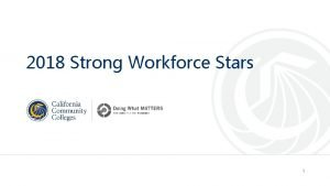 2018 Strong Workforce Stars 1 2018 Strong Workforce