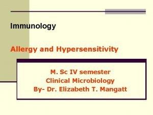 Immunology Allergy and Hypersensitivity M Sc IV semester