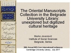 The Oriental Manuscripts Collection in the Belgrade University