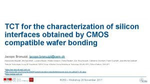TCT for the characterization of silicon interfaces obtained