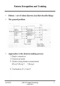 Pattern Recognition and Training Pattern set of values