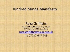 Kindred Minds Manifesto Raza Griffiths Kindred Minds Manifesto