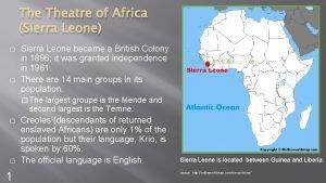 The Theatre of Africa Sierra Leone Sierra Leone