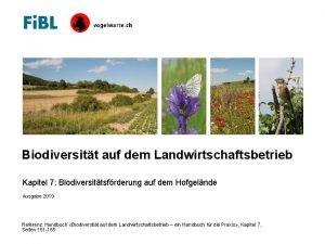 Biodiversitt auf dem Landwirtschaftsbetrieb Kapitel 7 Biodiversittsfrderung auf