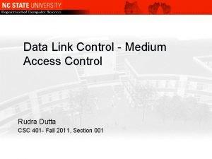 Data Link Control Medium Access Control Rudra Dutta