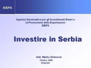 SIEPA Agenzia Governativa per gli Investimenti Esteri e