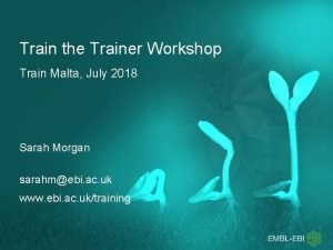 Train the Trainer Workshop Train Malta July 2018