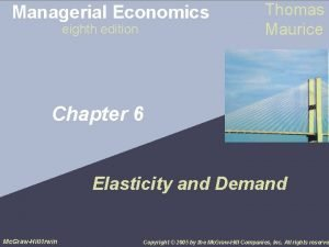 Managerial Economics eighth edition Thomas Maurice Chapter 6