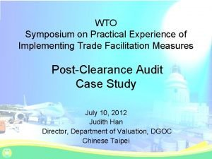 WTO Symposium on Practical Experience of Implementing Trade