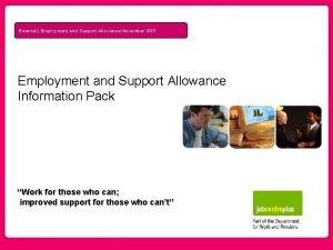 External Employment and Support Allowance November 2007 Employment