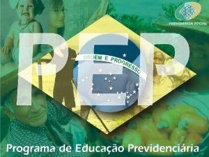 PREVIDNCIA SOCIAL INSTITUTO NACIONAL DO SEGURO SOCIAL Educao