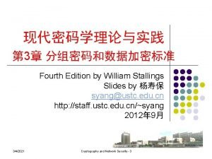 3 Fourth Edition by William Stallings Slides by