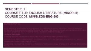 SEMESTER III COURSE TITLE ENGLISH LITERATURE MINOR III