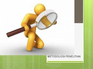 METODOLOGI PENELITIAN Literatur Review Literatur review berisi uraian