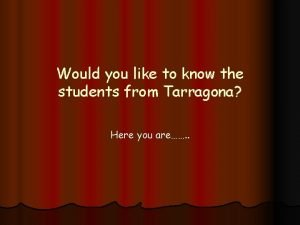 Would you like to know the students from