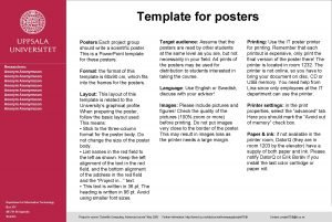 Template for posters Posters Each project group should