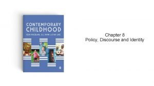 Chapter 8 Policy Discourse and Identity Policy Practice