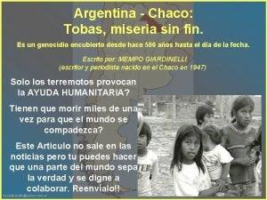 Argentina Chaco Tobas miseria sin fin Es un