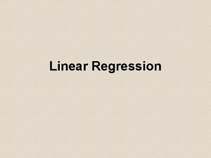 Linear Regression Simple Linear Regression Using one variable