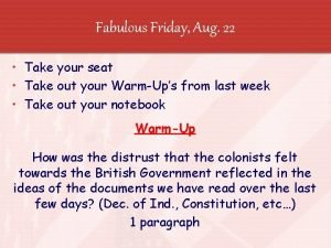 Fabulous Friday Aug 22 Take your seat Take
