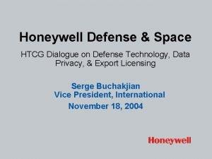Honeywell Defense Space HTCG Dialogue on Defense Technology