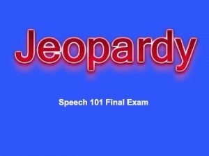 Speech 101 Final Exam Chapters 1 4 Chapters