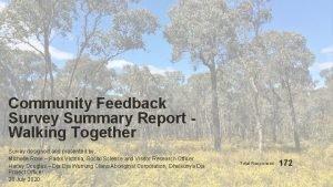 Community Feedback Survey Summary Report Walking Together Survey