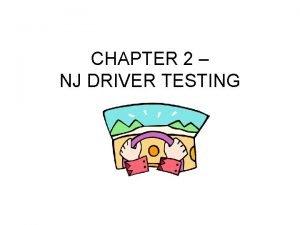 CHAPTER 2 NJ DRIVER TESTING BASIC DRIVER LICENSE