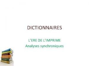 DICTIONNAIRES LERE DE LIMPRIME Analyses synchroniques IMPRIMERIE Wikipdia