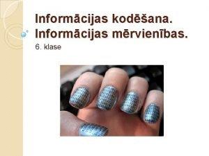 Informcijas kodana Informcijas mrvienbas 6 klase Informcijas kodana