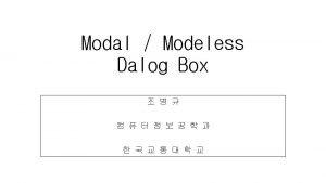 CDialog Do Modal virtual int Do Modal modal