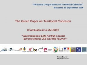 Territorial Cooperation and Territorial Cohesion Brussels 25 September