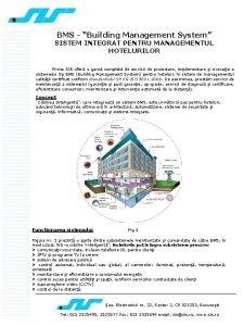 BMS Building Management System SISTEM INTEGRAT PENTRU MANAGEMENTUL