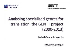 GENTT Textual Genres for Translation Analysing specialised genres