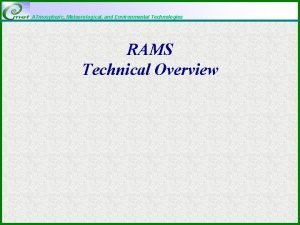 ATmospheric Meteorological and Environmental Technologies RAMS Technical Overview