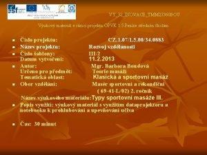 VY32INOVACETMM 23360 BOU Vukov materil v rmci projektu