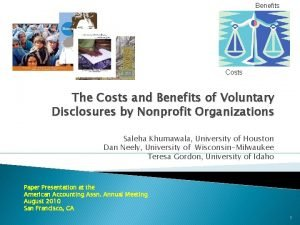 Benefits Costs The Costs and Benefits of Voluntary