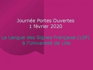 Journe Portes Ouvertes 1 fvrier 2020 La Langue