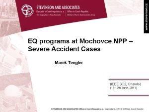 EQ programs at Mochovce NPP Severe Accident Cases