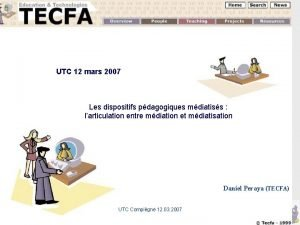 UTC 12 mars 2007 Les dispositifs pdagogiques mdiatiss