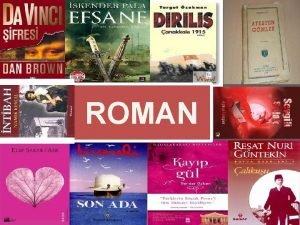 ROMAN Roman eitleri Konularna Gre Macera Roman Tarihi