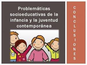 Problemticas socioeducativas de la infancia y la juventud