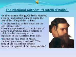 The National Anthem Fratelli dItalia In the autumn