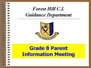 Forest Hill C I Guidance Department Grade 8
