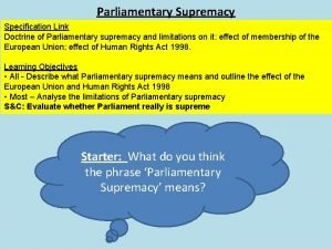 Parliamentary Supremacy Specification Link Doctrine of Parliamentary supremacy