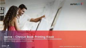 Iserve Cheque Book Printing Kiosk Bricks Clicks and