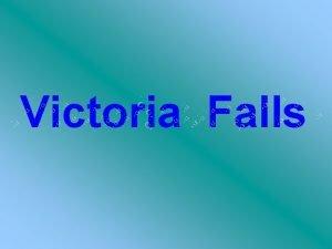 Victoria Falls Les clbres Chutes Victoria sur le